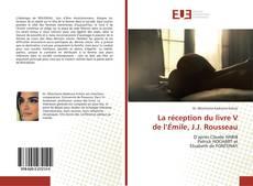 Couverture de La réception du livre V de l'Émile, J.J. Rousseau