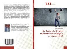Обложка De Cadre à la Division Opérations ELF-Congo à entrepreneuriat