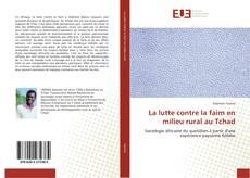 Bookcover of La lutte contre la faim en milieu rural au Tchad