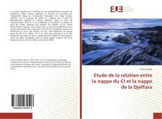 Couverture de Etude de la relation entre la nappe du CI et la nappe de la Djeffara