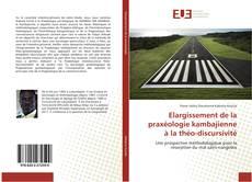 Bookcover of Elargissement de la praxéologie kambajienne à la théo-discursivité