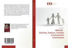INCESTE. Victimes, Auteurs, Familles à transactions incestueuses kitap kapağı