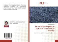 Обложка Étude minéralogique et texturale du secteur de moufrès