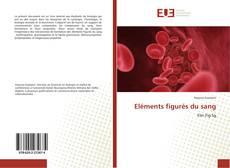 Eléments figurés du sang kitap kapağı