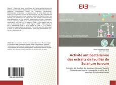 Couverture de Activité antibactérienne des extraits de feuilles de Solanum torvum