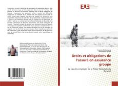 Bookcover of Droits et obligations de l'assuré en assurance groupe