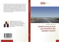 Portada del libro de Stabilité interne de la granulométrie des agrégats routiers
