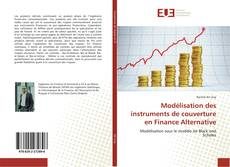 Copertina di Modélisation des instruments de couverture en Finance Alternative