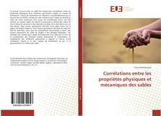 Couverture de Corrélations entre les propriétés physiques et mécaniques des sables