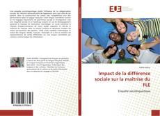 Couverture de Impact de la différence sociale sur la maîtrise du FLE