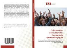 Couverture de Cohabitation interculturelle : fondements épistémologiques
