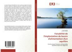 Bookcover of Faisabilité de l'implantation de bassin d'alimentation d'un aquifère