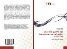 Contrôle qualité des instruments de médecine nucléaire kitap kapağı