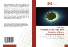 Capa do livro de Violence et variation dans le roman « Beur » d'origine marocaine
