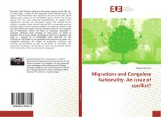 Bookcover of Migrations and Congolese Nationality. An issue of conflict?