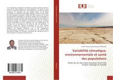 Variabilité climatique, environnementale et santé des populations kitap kapağı