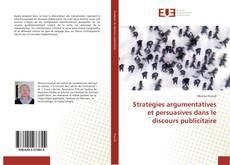 Stratégies argumentatives et persuasives dans le discours publicitaire kitap kapağı