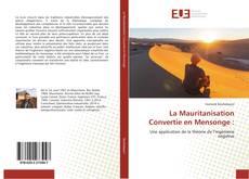 Bookcover of La Mauritanisation Convertie en Mensonge :