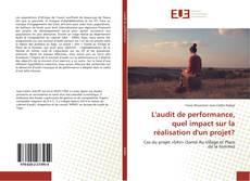 Portada del libro de L'audit de performance, quel impact sur la réalisation d'un projet?