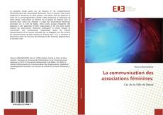Bookcover of La communication des associations féminines: