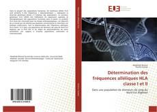 Bookcover of Détermination des fréquences alléliques HLA classe I et II