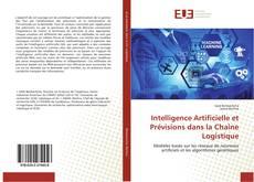 Bookcover of Intelligence Artificielle et Prévisions dans la Chaîne Logistique