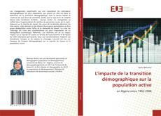 L'impacte de la transition démographique sur la population active kitap kapağı