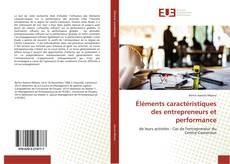 Обложка Éléments caractéristiques des entrepreneurs et performance
