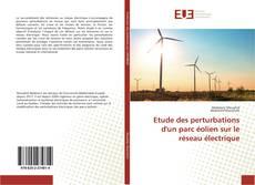 Buchcover von Etude des perturbations d'un parc éolien sur le réseau électrique