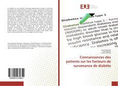 Couverture de Connaissances des patients sur les facteurs de survenance de diabète