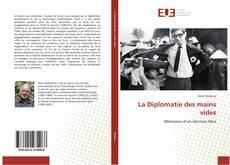 Bookcover of La Diplomatie des mains vides
