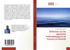 Réflexions sur les approches méthodologiques du français au Rwanda kitap kapağı