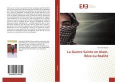Обложка La Guerre Sainte en Islam, Rêve ou Realité