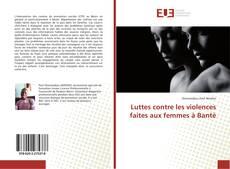 Обложка Luttes contre les violences faites aux femmes à Bantè