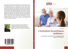 Bookcover of L'évaluation des politiques publiques :