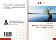 Bookcover of Moringa Oleifera, The Tree That Does Everything