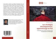 Bookcover of Les stratégies d'enseignement-apprentissage en FLE