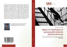 Bookcover of Séjour en institution et personnalité chez les enfants de la rue