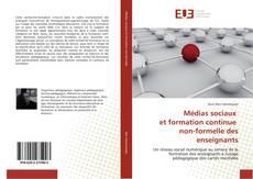 Bookcover of Médias sociaux et formation continue non-formelle des enseignants