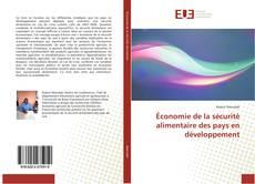 Copertina di Économie de la sécurité alimentaire des pays en développement