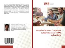 Portada del libro de Brand culture et Corporate culture dans une PME Industrielle