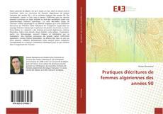 Bookcover of Pratiques d'écritures de femmes algériennes des années 90