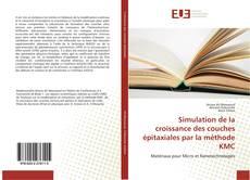 Couverture de Simulation de la croissance des couches épitaxiales par la méthode KMC