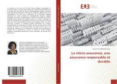 Bookcover of La micro assurance, une assurance responsable et durable