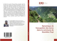 Copertina di Dynamique de l'occupation des terres dans la commune de Koumbia (Tuy)