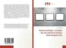 Bookcover of Forme comique : analyse du rire visuel et sonore chez Jacques Tati
