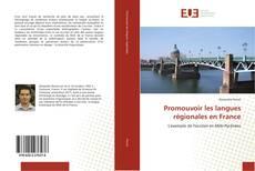 Promouvoir les langues régionales en France kitap kapağı