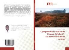 Bookcover of Comprendre le roman de Chinua Achebe,t1 Les termitières de la savane