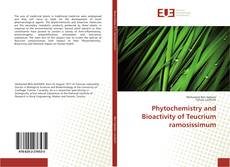 Bookcover of Phytochemistry and Bioactivity of Teucrium ramosissimum