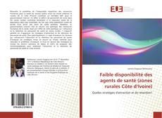 Capa do livro de Faible disponibilité des agents de santé (zones rurales Côte d'Ivoire)